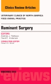 cover image - Ruminant Surgery, An Issue of Veterinary Clinics of North America: Food Animal Practice