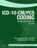 ICD-10-CM/PCS Coding: Theory and Practice, 2017 Edition