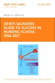 cover image - Saunders Guide to Success in Nursing School, 2016-2017 - Elsevier eBook on VitalSource (Retail Access Card),12th Edition