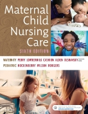 cover image - Maternal Child Nursing Care - Elsevier eBook on VitalSource,6th Edition