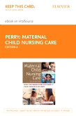 cover image - Maternal Child Nursing Care - Elsevier eBook on VitalSource (Retail Access Card),6th Edition