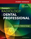 cover image - Student Workbook for Frommer's Radiology for the Dental Professional,10th Edition