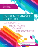 cover image - Evolve Resources for Evidence-Based Practice for Nursing and Healthcare Quality Improvement