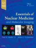 cover image - Essentials of Nuclear Medicine and Molecular Imaging,7th Edition