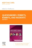 cover image - Ferrets, Rabbits, and Rodents - Elsevier eBook on VitalSource (Retail Access Card),4th Edition