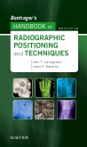 cover image - Bontrager's Handbook of Radiographic Positioning and Techniques,9th Edition