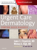 cover image - Urgent Care Dermatology: Symptom-Based Diagnosis
