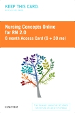Nursing Concepts Online for RN 2.0 6 month Access Card (6 + 30 month) BY SUBSCRIPTION ONLY, 2nd Edition