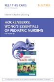 Elsevier Adaptive Quizzing for Hockenberry Wong's Essentials of Pediatric Nursing (Retail Access Card), 10th Edition