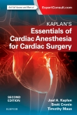 cover image - Kaplan's Essentials of Cardiac Anesthesia,2nd Edition