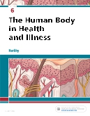 cover image - The Human Body in Health and Illness,6th Edition