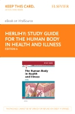 cover image - Study Guide for The Human Body in Health and Illness - Elsevier eBook on VitalSource (Retail Access Card),6th Edition