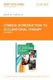 cover image - Introduction to Occupational Therapy - Elsevier eBook on VitalSource (Retail Access Card),5th Edition