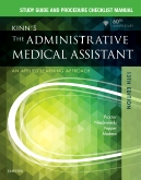 Study Guide for Kinn's The Administrative Medical Assistant - Elsevier E-Book on Intel Education Study, 13th Edition