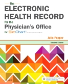 cover image - The Electronic Health Record for the Physician's Office,2nd Edition