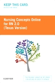 Nursing Concepts Online for RN 2.0: Texas Version (Access Card), 2nd Edition