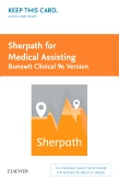 cover image - Sherpath for Medical Assisting (Bonewit Clinical Procedures for MA 9e) - Access Card,9th Edition