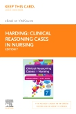 cover image - Clinical Reasoning Cases in Nursing - Elsevier eBook on VitalSource (Retail Access Card),7th Edition