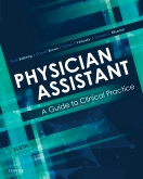 cover image - Physician Assistant: A Guide to Clinical Practice Elsevier eBook on VitalSource,6th Edition