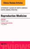 cover image - Reproductive Medicine, An Issue of Veterinary Clinics of North America: Exotic Animal Practice