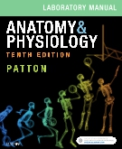 cover image - Anatomy & Physiology Laboratory Manual and E-Labs,10th Edition