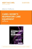 cover image - Mosby's Respiratory Care Equipment - Elsevier eBook on VitalSource (Retail Access Card),10th Edition