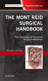 cover image - The Mont Reid Surgical Handbook,7th Edition