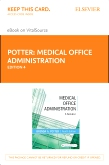 cover image - Medical Office Administration - Elsevier eBook on VitalSource (Retail Access Card),4th Edition