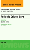 Pediatric Critical Care, An Issue of Critical Nursing Clinics