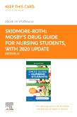 cover image - Mosby's Drug Guide for Nursing Students, with 2019 Update - Elsevier eBook on VitalSource (Retail Access Card),13th Edition