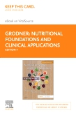 cover image - Nutritional Foundations and Clinical Applications - Elsevier eBook on VitalSource (Retail Access Card),7th Edition