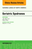 Geriatric Syndromes, An Issue of Nursing Clinics