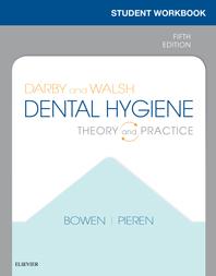 Student Workbook for Darby & Walsh Dental Hygiene