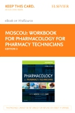 cover image - Workbook for Pharmacology for Pharmacy Technicians - Elsevier eBook on VitalSource (Retail Access Card),3rd Edition