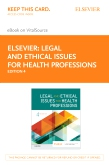 cover image - Legal and Ethical Issues for Health Professions Elsevier eBook on VitalSource (Retail Access Card),4th Edition