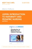 cover image - Introduction to Maternity and Pediatric Nursing - Elsevier eBook on VitalSource (Retail Access Card),8th Edition
