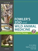 cover image - Miller - Fowler's Zoo and Wild Animal Medicine Current Therapy, Volume 9