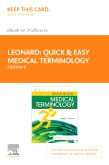 cover image - Quick & Easy Medical Terminology - Elsevier eBook on VitalSource (Retail Access Card),9th Edition