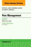 Pain Management, An Issue of Critical Nursing Clinics