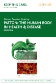 cover image - Elsevier Adaptive Quizzing for The Human Body in Health and Disease (Access Card),6th Edition