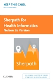 cover image - Sherpath for Health Informatics (Nelson Version) - Access Card,2nd Edition