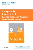 cover image - Sherpath for Leadership and Management in Nursing (Yoder-Wise Version) - Access Card,6th Edition