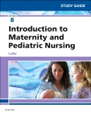 cover image - Study Guide for Introduction to Maternity and Pediatric Nursing Elsevier eBook on VitalSource,8th Edition