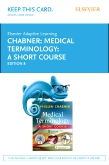 cover image - Elsevier Adaptive Learning for Medical Terminology: A Short Course (Access Card),8th Edition