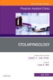 Otolaryngology, An Issue of Physician Assistant Clinics
