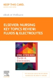 cover image - Nursing Key Topics Review: Fluids and Electrolytes Elsevier eBook on VitalSource (Retail Access Card)