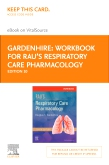 cover image - Workbook for Rau's Respiratory Care Pharmacology Elsevier eBook on VitalSource (Retail Access Card),10th Edition