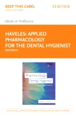 cover image - Applied Pharmacology for the Dental Hygienist Elsevier eBook on VitalSource (Retail Access Card),8th Edition