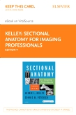 cover image - Sectional Anatomy for Imaging Professionals - Elsevier eBook on VitalSource (Retail Access Card),4th Edition