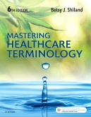 cover image - Mastering Healthcare Terminology,6th Edition